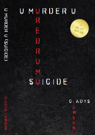 U-Murder-U-Suicide-–-black Cover gllpublishing gladys
